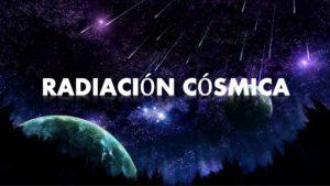 ¿Qué es la Radiación Cósmica? Descúbrelo Todo Aquí